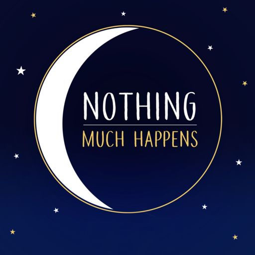 Cover art for podcast Nothing much happens; bedtime stories to help you sleep