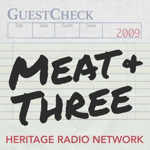 Cover art for podcast Meat and Three