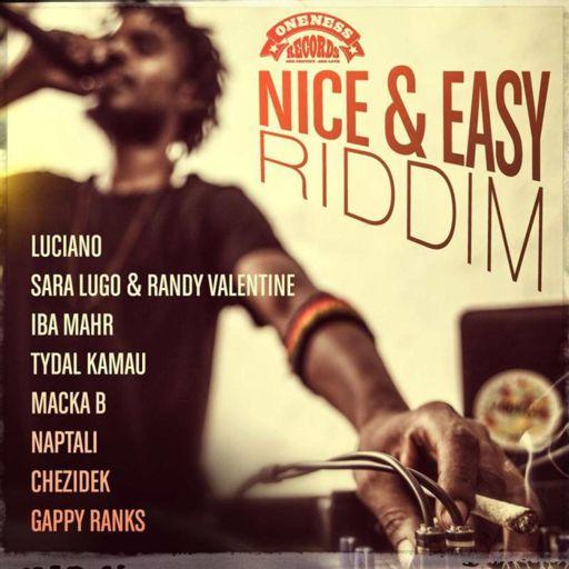 Nice & Easy Riddim (2018) - Mix promo By Faya Gong from Faya