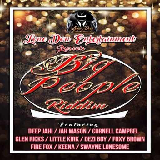 Big People Riddim (2018) Mix promo by Faya Gong from Faya