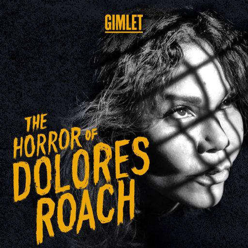 Cover art for podcast The Horror of Dolores Roach