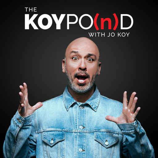 Cover art for podcast The Koy Pond with Jo Koy