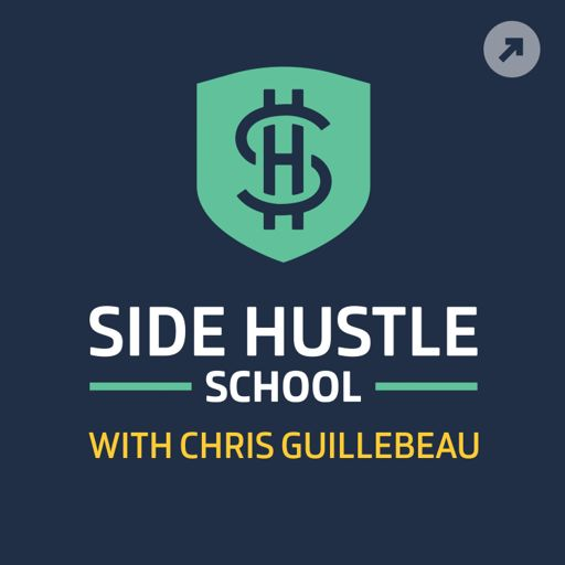 Cover art for podcast Side Hustle School