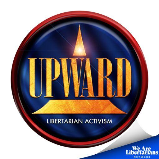 Cover art for podcast Upward - Libertarian Training