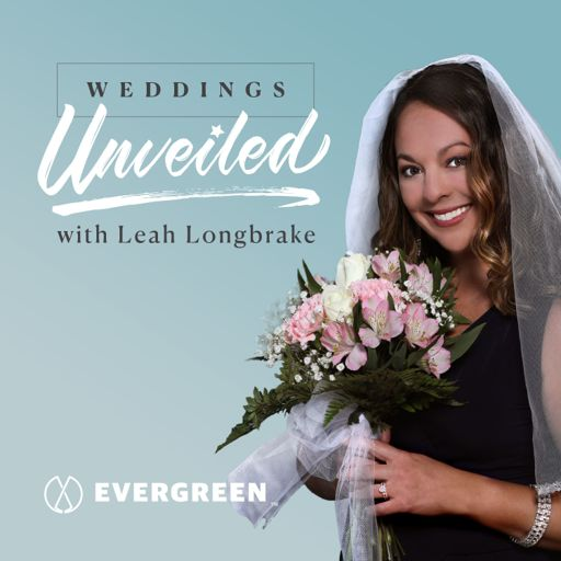 Cover art for podcast Weddings Unveiled with Leah Longbrake