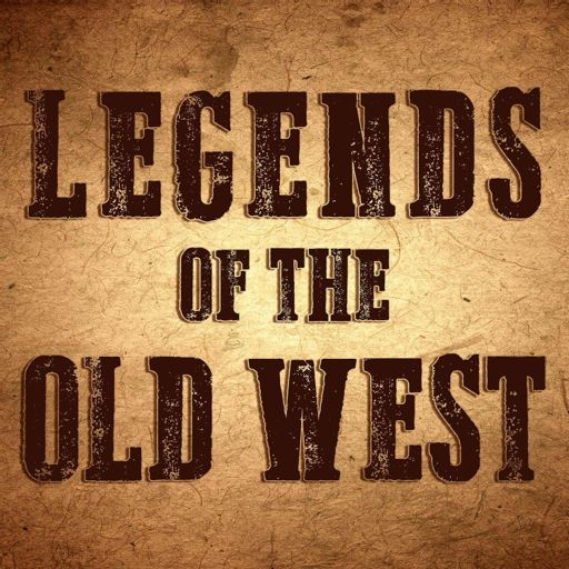 Cover art for podcast Legends of the Old West