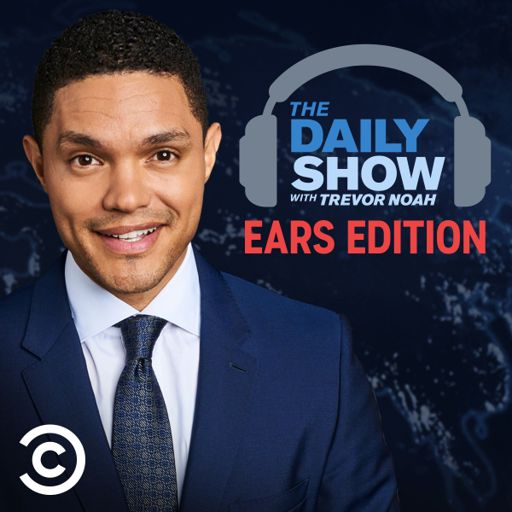 Cover art for podcast The Daily Show With Trevor Noah: Ears Edition