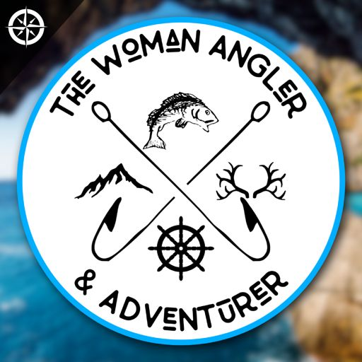 Cover art for podcast The Woman Angler & Adventurer