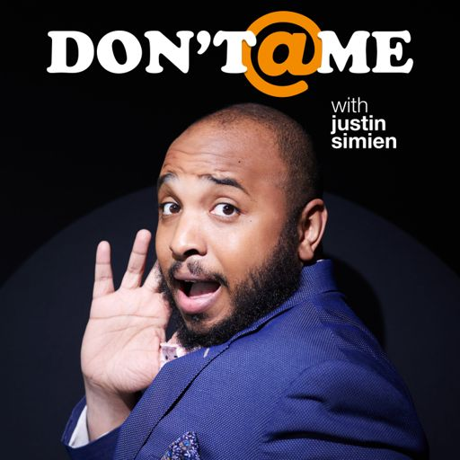 Cover art for podcast Don't @ Me with Justin Simien
