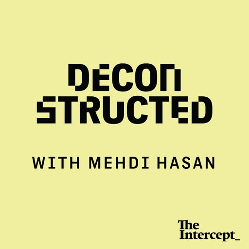 Cover art for podcast Deconstructed with Mehdi Hasan