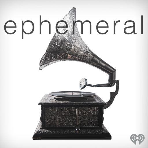 Cover art for podcast Ephemeral
