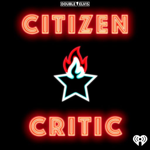 Cover art for podcast Citizen Critic