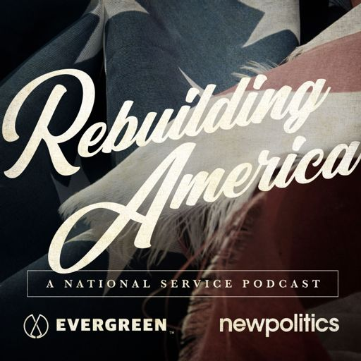 Cover art for podcast Rebuilding America