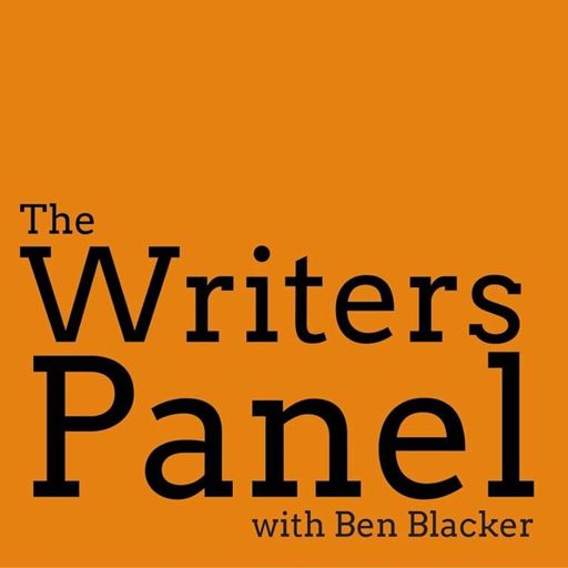 Cover art for podcast The Writers Panel with Ben Blacker