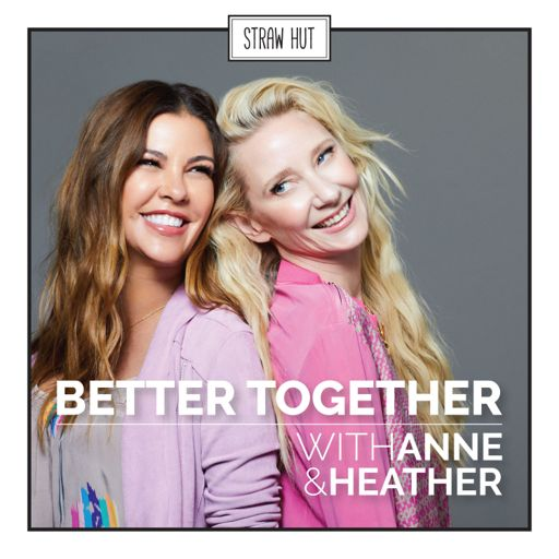 Cover art for podcast Anne Heche's Better Together