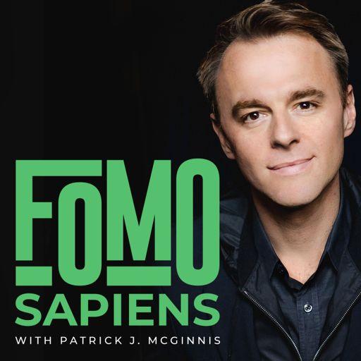 Cover art for podcast FOMO Sapiens with Patrick J. McGinnis