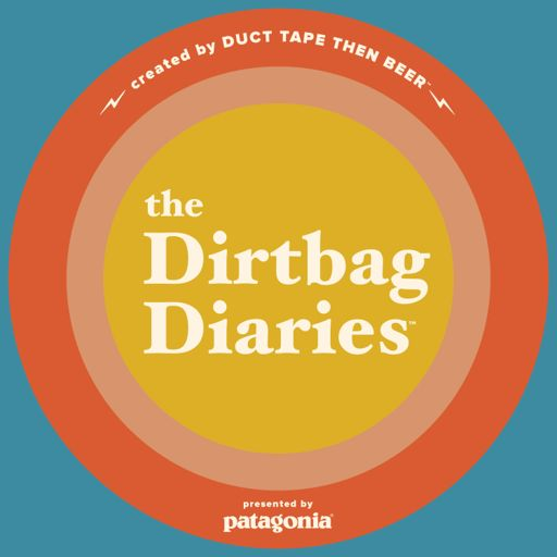 Cover art for podcast The Dirtbag Diaries