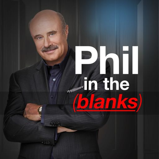 Cover art for podcast Phil in the Blanks