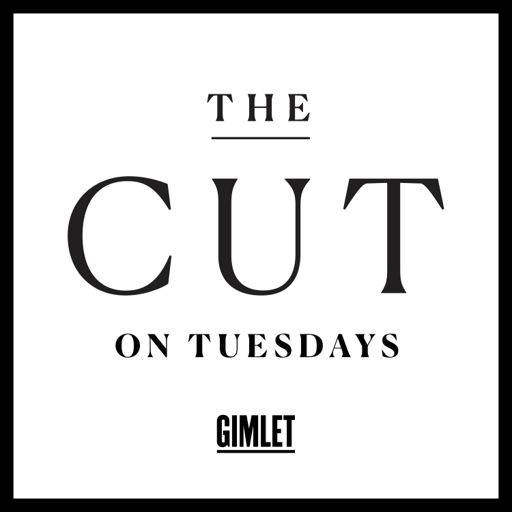Cover art for podcast The Cut on Tuesdays