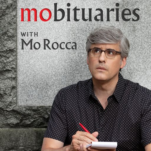 Cover art for podcast Mobituaries with Mo Rocca