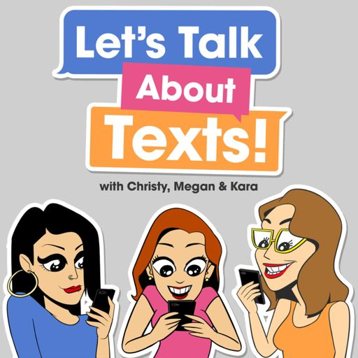Cover art for podcast Let's Talk About Texts!
