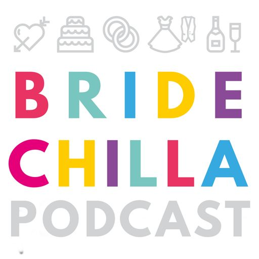 Cover art for podcast Bridechilla- Wedding Planning Podcast