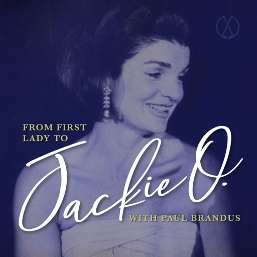 Cover art for podcast From First Lady to Jackie O
