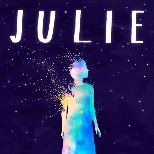 Cover art for podcast Julie: The Unwinding of the Miracle
