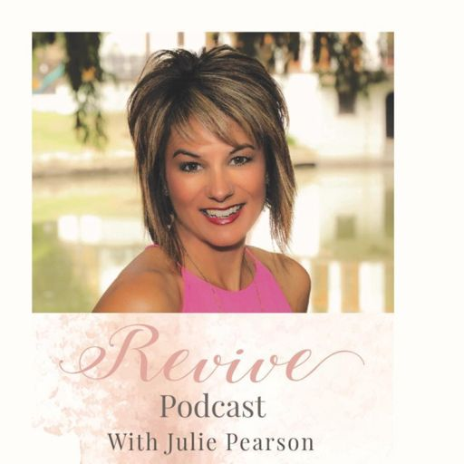 Cover art for podcast Revive Podcast with Julie Pearson