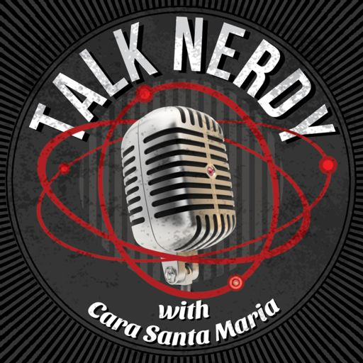 Cover art for podcast Talk Nerdy with Cara Santa Maria