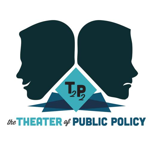 Cover art for podcast The Theater of Public Policy