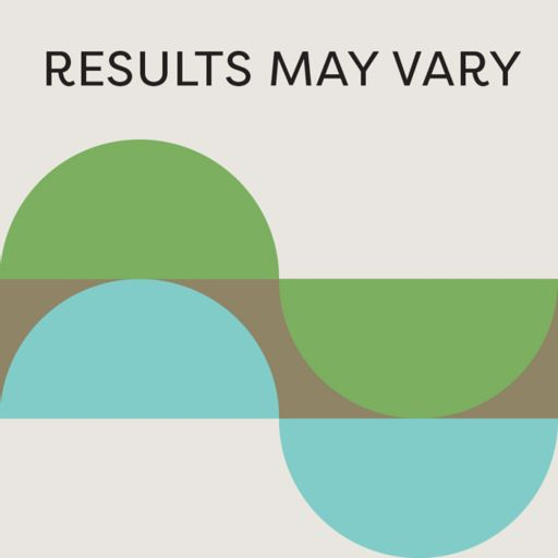 Cover art for podcast Results May Vary Podcast Podcast: Design Thinking for Living