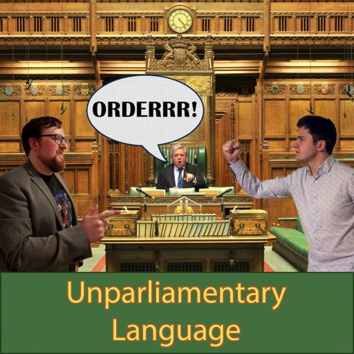 Cover art for podcast Unparliamentary Language