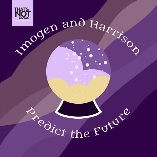 Cover art for podcast Imogen and Harrison Predict the Future