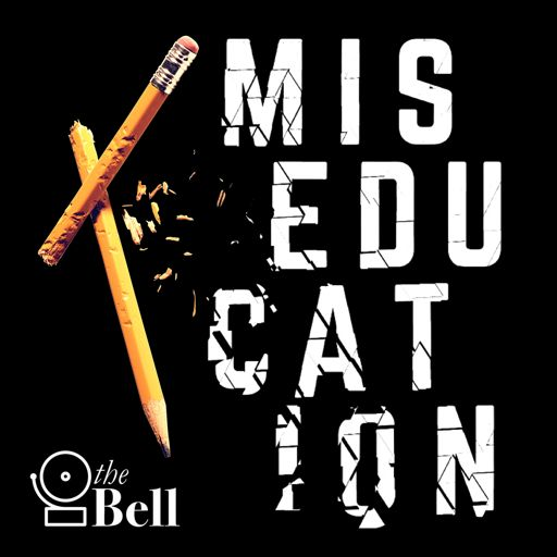 Cover art for podcast Miseducation