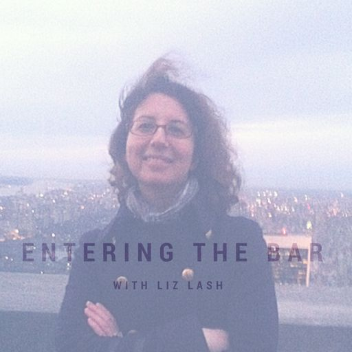 Cover art for podcast Entering the Bar, with Liz Lash