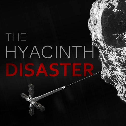 Cover art for podcast The Hyacinth Disaster