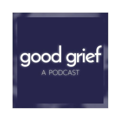 Cover art for podcast Good Grief