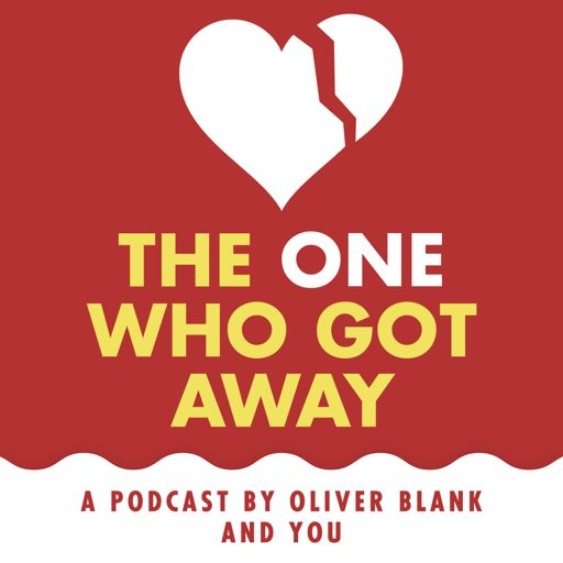Cover art for podcast The One Who Got Away