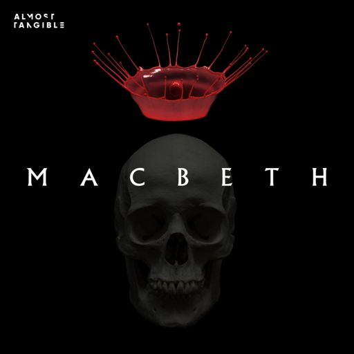 Cover art for podcast Almost Tangible: Macbeth