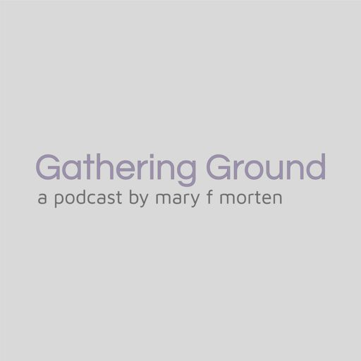 Cover art for podcast Gathering Ground