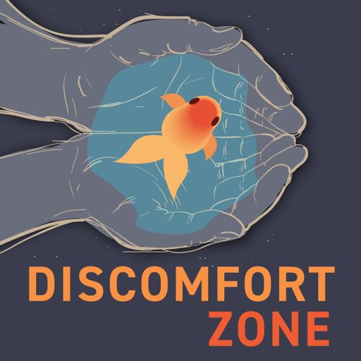 Cover art for podcast Discomfort Zone