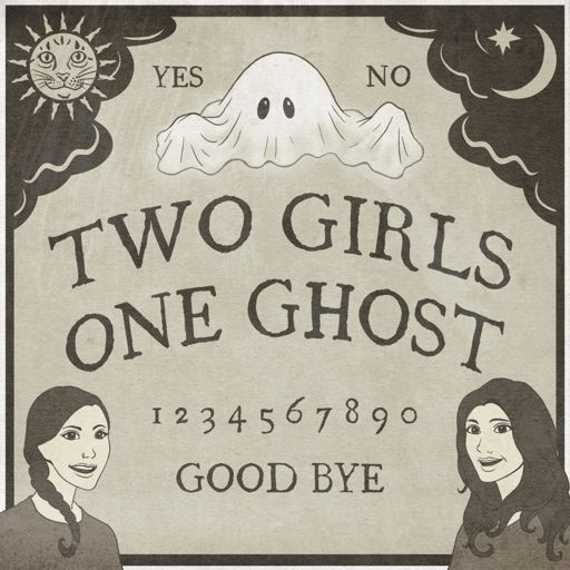 Cover art for podcast Two Girls One Ghost