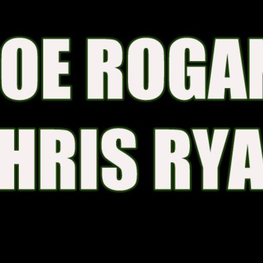 JOE ROGAN & CHRIS RYAN from Duncan Trussell Family Hour on RadioPublic