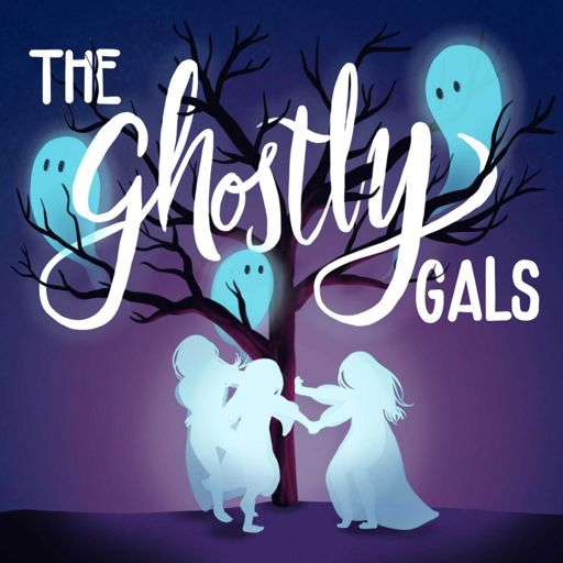 Cover art for podcast The Ghostly Gals