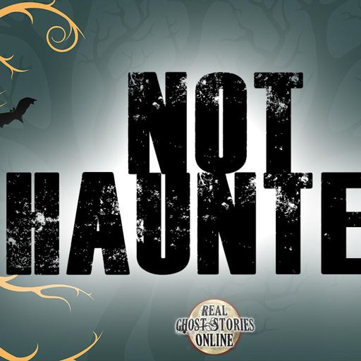 Not Haunted | Paranormal, Supernatural, Horror from Real