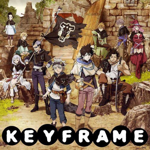 Keyframe 125 - Black Clover // Final Space from KeyFrame