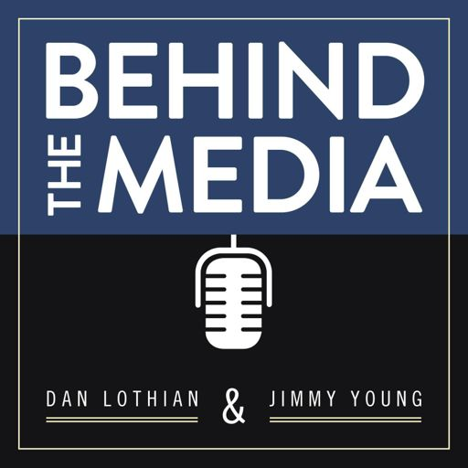 Cover art for podcast Behind the Media w/ Dan Lothian