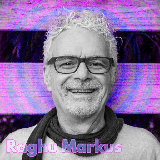 720cd0630e36 320: Raghu Markus from Duncan Trussell Family Hour on RadioPublic