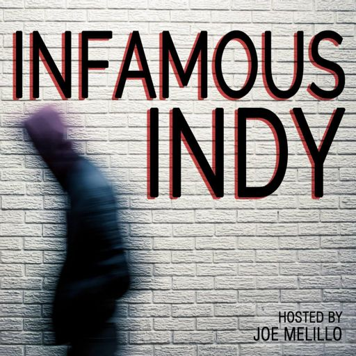 Cover art for podcast Infamous Indy